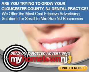 Advertising Opporunties for Dentists in Gloucester County, NJ